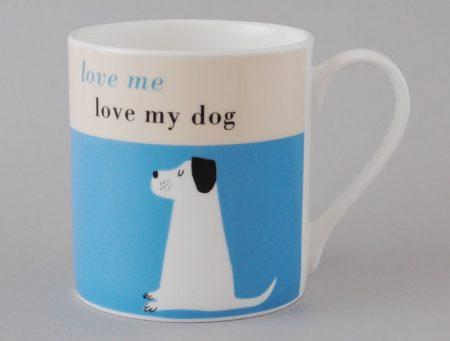 love me love my dog mug