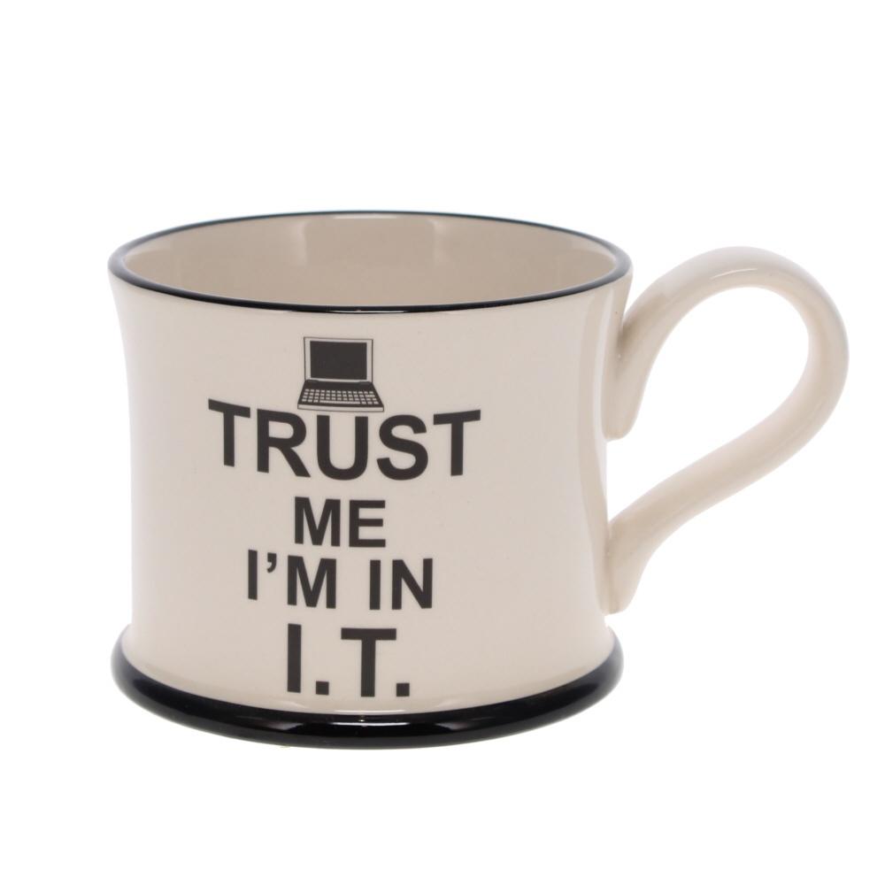 trust me I'm in IT mug