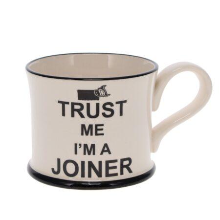 trust me I'm a joiner mug